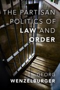 Cover for The Partisan Politics of Law and Order