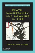 Cover for Death, Immortality, and Meaning in Life