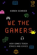 Cover for We the Gamers - 9780190926113