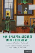 Cover for Non-Epileptic Seizures in Our Experience
