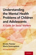 Cover for Understanding the Mental Health Problems of Children and Adolescents