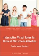 Cover for Interactive Visual Ideas for Musical Classroom Activities