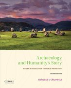 Cover for Archaeology and Humanity's Story - 9780190930127