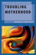 Cover for Troubling Motherhood