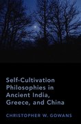 Cover for Self-Cultivation Philosophies in Ancient India, Greece, and China