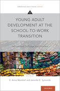 Cover for Young Adult Development at the School-to-Work Transition