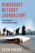 Cover for Democracy without Journalism?