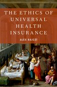 Cover for The Ethics of Universal Health Insurance