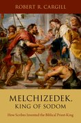 Cover for Melchizedek, King of Sodom
