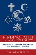 Cover for Finding Faith in Foreign Policy