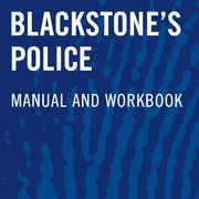 Blackstone's Police Investigators' Manual and Workbook