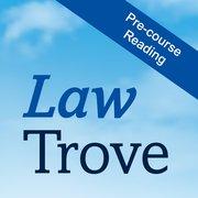 Cover for Law Trove: Pre-Course Reading 2016