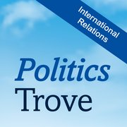Cover for Politics Trove: International Relations 2020