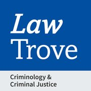 Cover for Law Trove: Criminology & Criminal Justice 2021