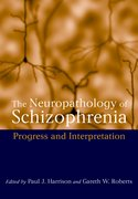 Cover for The Neuropathology of Schizophrenia