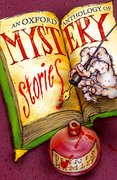 Cover for An Oxford Anthology of Mystery Stories