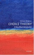 Cover for Choice Theory: A Very Short Introduction