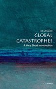 Cover for Global Catastrophes: A Very Short Introduction