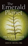 The Emerald Planet How plants changed Earth's history