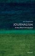 Cover for Journalism: A Very Short Introduction