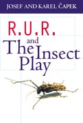 Cover for R.U.R. <em>and</em> The Insect Play
