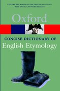 Cover for The Concise Oxford Dictionary of English Etymology