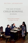 Cover for The Age of Mass Child Removal in Spain