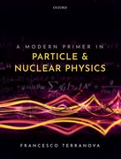 Cover for A Modern Primer in Particle and Nuclear Physics