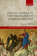 Cover for Fallen Angels in the Theology of St Augustine