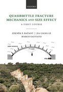 Cover for Quasibrittle Fracture Mechanics and Size Effect
