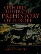 Cover for The Oxford Illustrated History of Prehistoric Europe