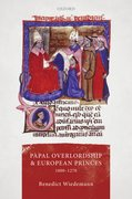 Cover for Papal Overlordship and European Princes, 1000-1270