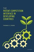 Cover for The Patent-Competition Interface in Developing Countries
