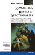 Cover for Romantics, Rebels and Reactionaries