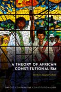 Cover for A Theory of African Constitutionalism