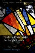 Cover for Quakers, Christ, and the Enlightenment