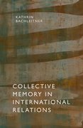 Cover for Collective Memory in International Relations