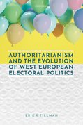 Cover for Authoritarianism and the Evolution of West European Electoral Politics