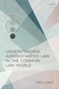 Cover for Understanding Administrative Law in the Common Law World