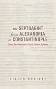 Cover for The Septuagint from Alexandria to Constantinople