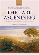 The Lark Ascending Romance for violin and orchestra