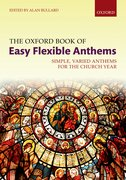 Cover for The Oxford Book of Easy Flexible Anthems - 9780193413269