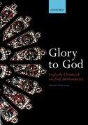 Cover for Glory to God (Englische Chormusik aus fünf Jahrhunderten)