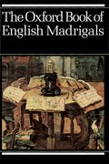 Cover for The Oxford Book of English Madrigals