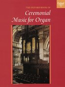 Cover for The Oxford Book of Ceremonial Music for Organ
