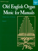 Cover for Old English Organ Music for Manuals Book 1