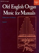 Cover for Old English Organ Music for Manuals Book 3