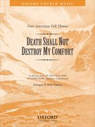 Cover for Death shall not destroy my comfort