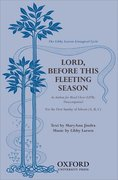 Cover for Lord, before this fleeting season