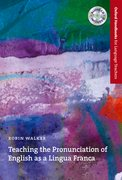 Cover for Teaching the Pronunciation of English as a Lingua Franca